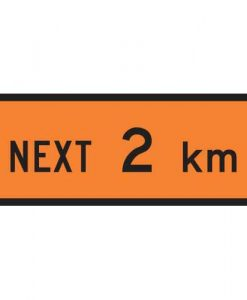 Next 2 Km Signs