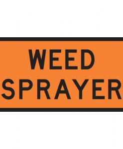 weed sprayer Signs