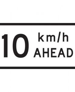 10Km Speed Ahead Signs