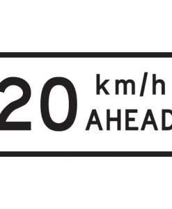 20Km Speed Ahead Signs