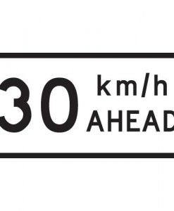 30Km Speed Ahead Signs