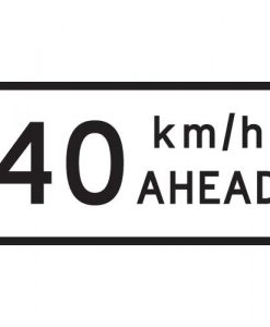 40Km Speed Ahead Signs
