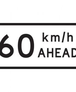 60Km Speed Ahead Signs