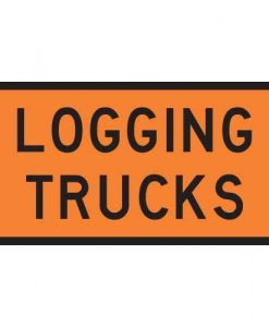 logging trucks signs