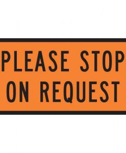 please stop on request signs
