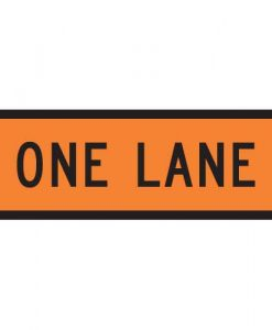 One Lane Signs