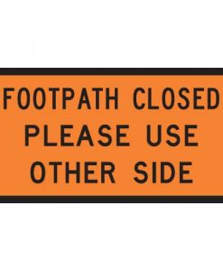 footpath closed Signs
