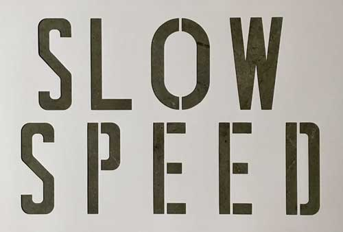 Slow Speed Signs
