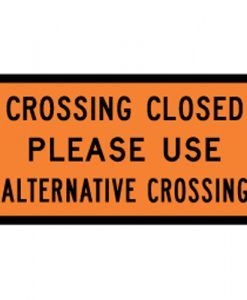 crossing closed signs