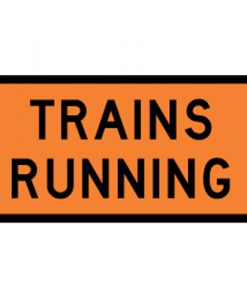 trains running signs